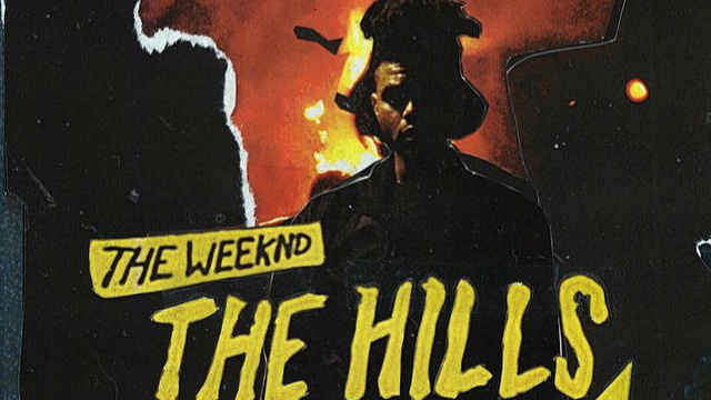 The Hills 720P — The Weeknd