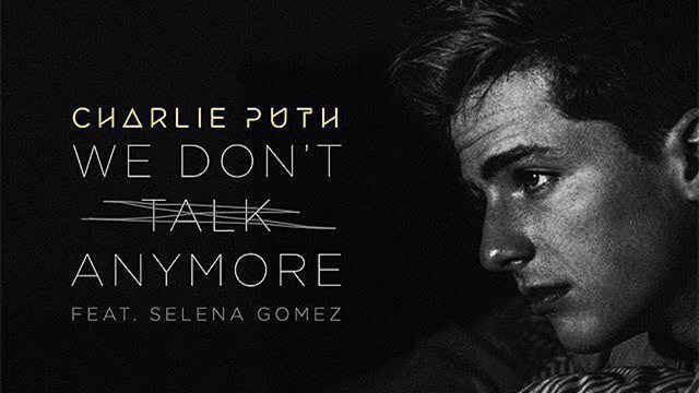 We Don't Talk Anymore 1080P — Charlie Puth & Selena Gomez